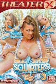 All Star Squirters 3