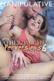 Step-Father Daughter Perversions 6