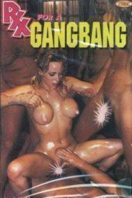 Rx For A Gang Bang