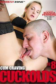 Cum Craving Cuckolds 8