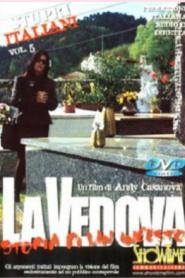 Stupri Italiani 5: La Vedova