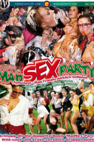Mad Sex Party: Creamy Fuck Fling and How to be a Proper Wom