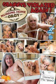 Nursing Home Orgy: Grannys Violated Again!