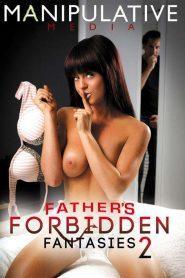 Father's Forbidden Fantasies 2