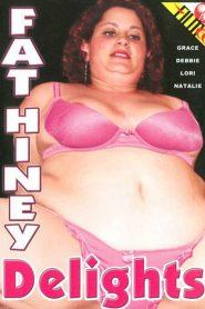 Fat Hiney Delights