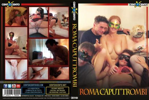 Roma Caput Mundi, Roma Caput Trombi