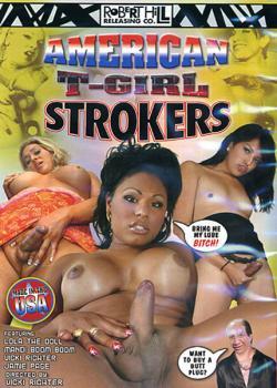 American T-Girl Strokers (2008)