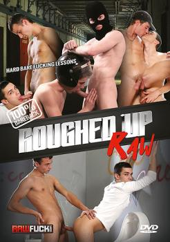 Roughed Up Raw (2017)